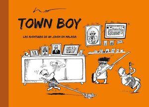 TOWN BOY LAS AVENTURAS DE UN JOVEN EN MALASIA