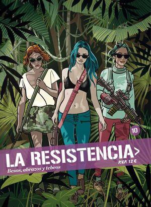 LA RESISTENCIA #10