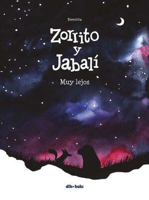 ZORRITO Y JABALI #02. MUY LEJOS