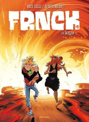 FRNCK #04 LA ERUPCION