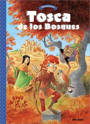 TOSCA DE LOS BOSQUES