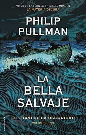 EL LIBRO DE LA OSCURIDAD I. LA BELLA SALVAJE