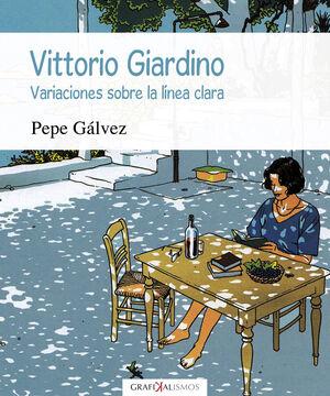 VITTORIO GIARDINO. VARIACIONES SOBRE LA LINEA CLARA