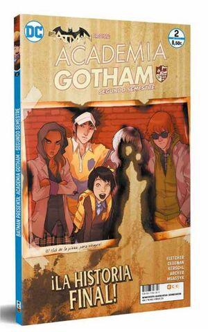 BATMAN PRESENTA: ACADEMIA GOTHAM - SEGUNDO SEMESTRE #02