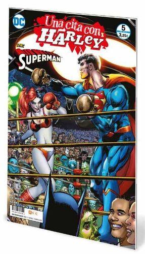 UNA CITA CON HARLEY #05. SUPERMAN