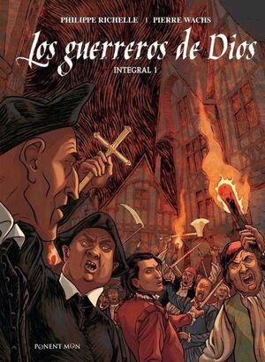 LOS GUERREROS DE DIOS. INTEGRAL #01