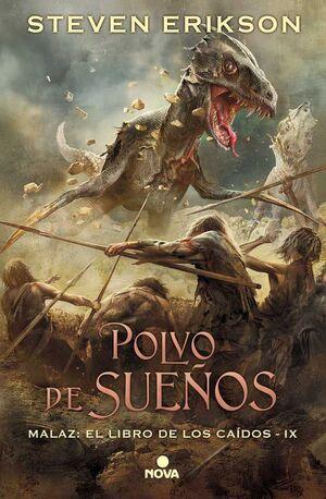 MALAZ: EL LIBRO DE LOS CAIDOS #09: POLVO DE SUEÑOS (CARTONE)