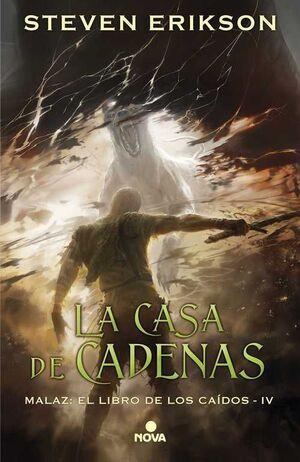 MALAZ: EL LIBRO DE LOS CAIDOS #04. LA CASA DE CADENAS (CARTONE)
