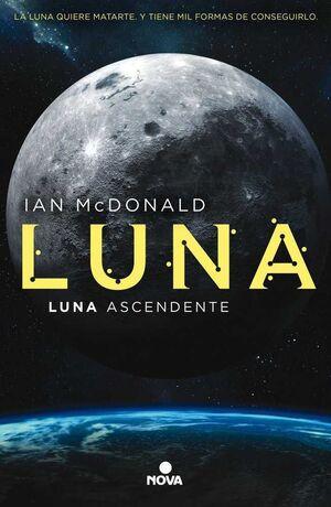LUNA III: LUNA ASCENDENTE