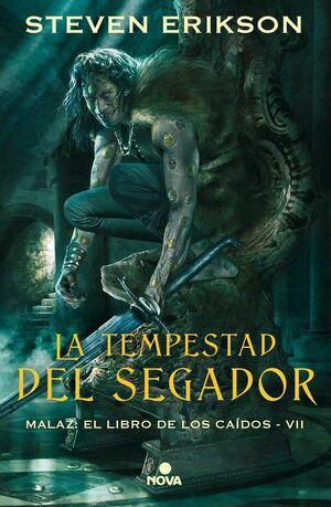 MALAZ: EL LIBRO DE LOS CAIDOS #07. LA TEMPESTAD DEL SEGADOR (CARTONE)