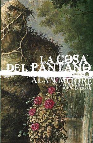 LA COSA DEL PANTANO DE ALAN MOORE: EDICION DELUXE #01
