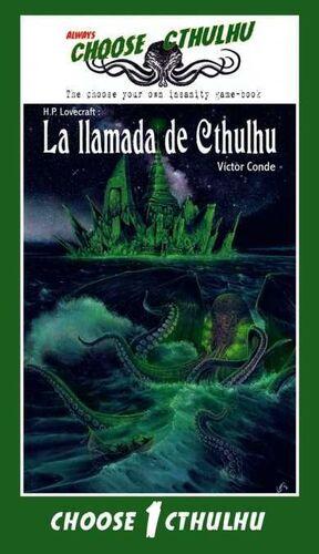 CHOOSE CTHULHU #01. LA LLAMADA DE CTHULHU