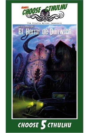 CHOOSE CTHULHU #05. EL HORROR DE DUNWICH