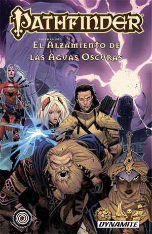PATHFINDER #01. EL ALZAMIENTO DE LAS AGUAS OSCURAS (COMIC)
