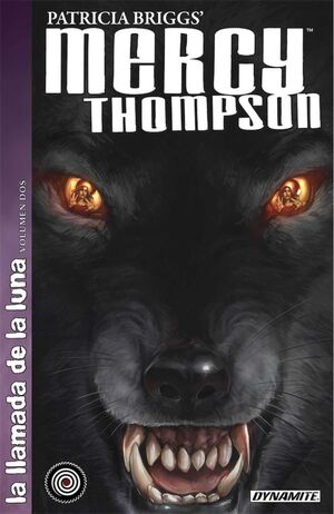 MERCY THOMPSON. LA LLAMADA DE LA LUNA #02