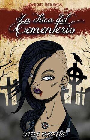 LA CHICA DEL CEMENTERIO #01. VILLE LUMIERE