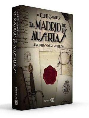 EL CLUB DE LOS MARTES JDR: EL MADRID DE LOS AUSTRIAS