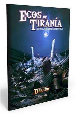EL RESURGIR DEL DRAGON JDR: ECOS DE TIRANIA