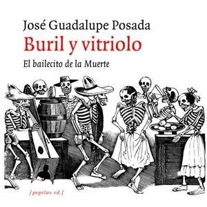 BURIL Y VITRIOLO. EL BAILECITO DE LA MUERTE