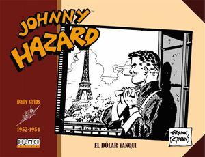 JOHNNY HAZARD 1952-1954. EL DOLAR YANQUI
