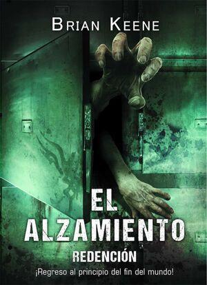 EL ALZAMIENTO. REDENCION