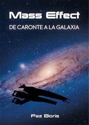 MASS EFFECT. DE CARONTE A LA GALAXIA