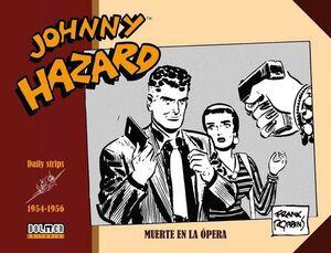 JOHNNY HAZARD 1954-1956. MUERTE EN LA OPERA