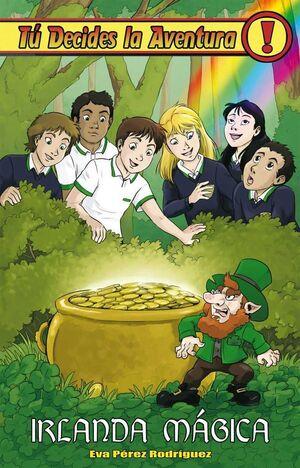 TU DECIDES LA AVENTURA #32. IRLANDA MAGICA