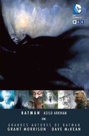 GRANDES AUTORES DE BATMAN: GRANT MORRISON / DAVE MCKEAN. ASILO ARKHAM