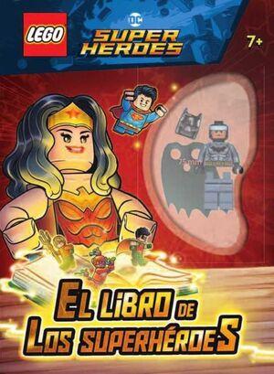 LEGO DC SUPERHEROES: EL LIBRO DE LOS SUPERHEROES