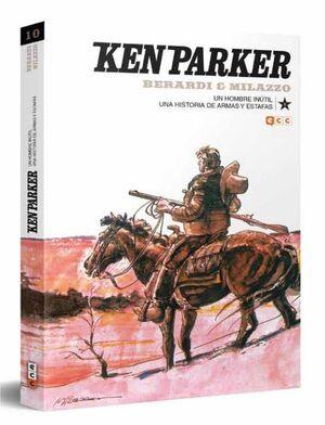 KEN PARKER #10. UN HOMBRE INUTIL / UNA HISTORIA DE ARMAS Y ESTAFAS