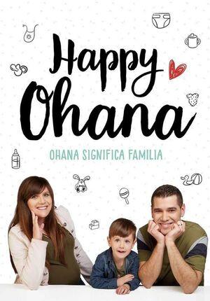 HAPPY OHANA: OHANA SIGNIFICA FAMILIA