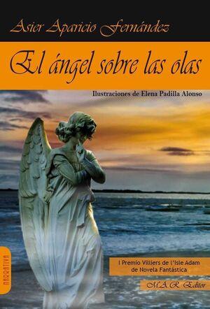 EL ANGEL SOBRE LAS OLAS