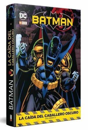 BATMAN: LA CAIDA DEL CABALLERO OSCURO VOL. 4