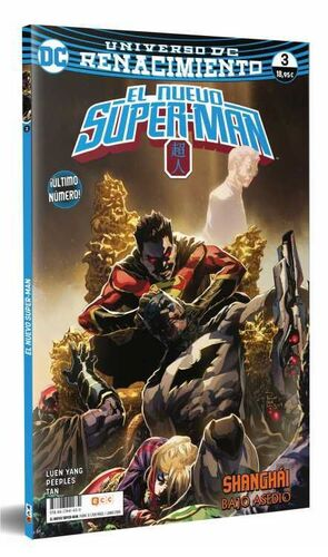 EL NUEVO SUPER-MAN. RENACIMIENTO #03