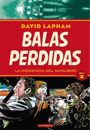 BALAS PERDIDAS #01. LA INOCENCIA DEL NIHILISMO