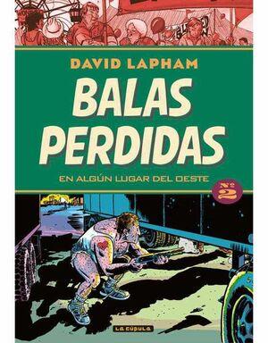 BALAS PERDIDAS #02. EN ALGUN LUGAR DEL OESTE