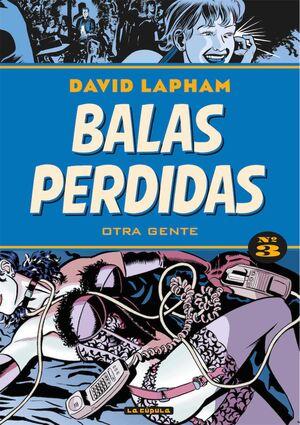 BALAS PERDIDAS #03. OTRA GENTE