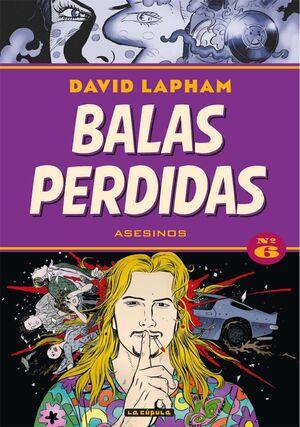 BALAS PERDIDAS #06. ASESINOS