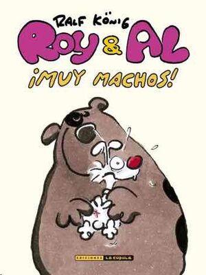 ROY & AL. MUY MACHOS! (RTCA)