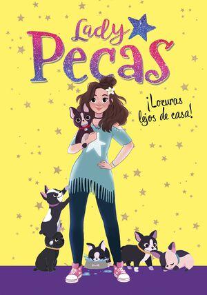 LADY PECAS. LOCURAS LEJOS DE CASA!