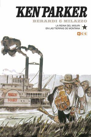 KEN PARKER #12. LA REINA DEL MISURI / EN LAS TIERRAS DE MONTANA