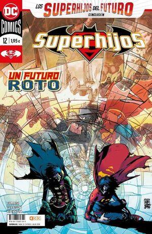 SUPERHIJOS #12 RENACIMIENTO. LOS SUPERHIJOS DEL FUTURO - CONCLUSION