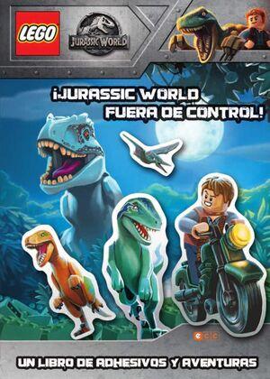 LEGO JURASSIC WORLD. JURASSIC WORLD FUERA DE CONTROL!