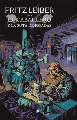 FAFHRD Y EL RATONERO GRIS #07. EL CABALLERO Y LA SOTA DE ESPADAS