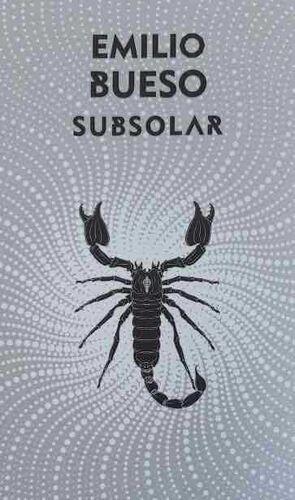 LOS OJOS BIZCOS DEL SOL III. SUBSOLAR (EDICION SILVER)