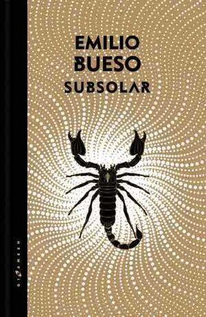 LOS OJOS BIZCOS DEL SOL III. SUBSOLAR (EDICION DORADA)