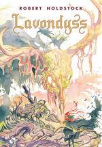 BOSQUE MITAGO #02. LAVONDYSS