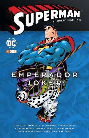 SUPERMAN: EL NUEVO MILENIO #03. EMPERADOR JOKER