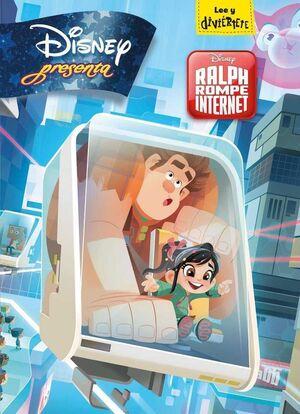 ROMPE RALPH 2: RALPH ROMPE INTERNET. DISNEY PRESENTA